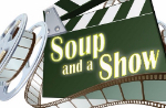 Soup and a show